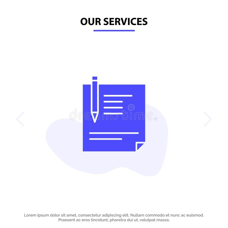 Our Services Contract, Document, File, Page, Paper, Sign, Signing Solid Glyph Icon Web card Template stock illustration