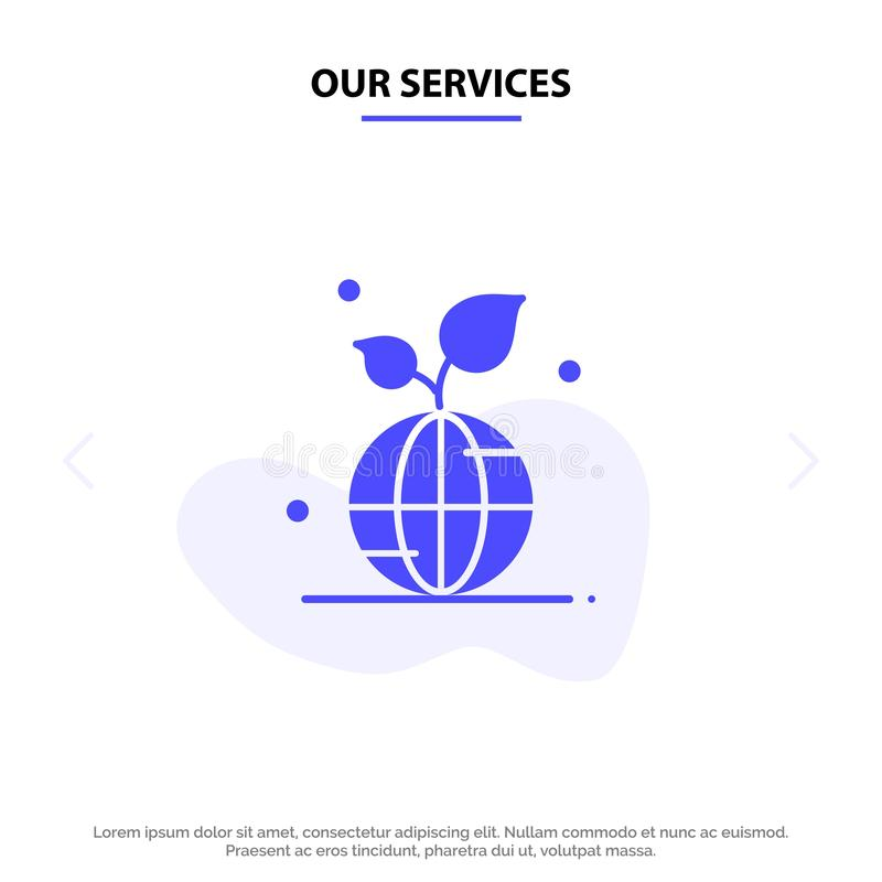 Our Services Earth, Green, Planet, Save, World Solid Glyph Icon Web card Template vector illustration