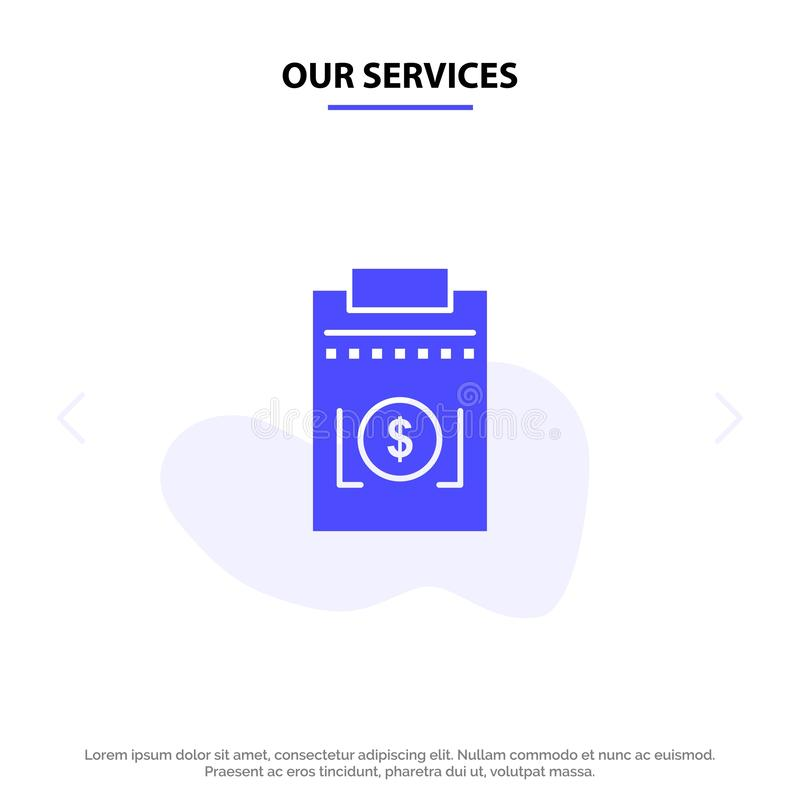 Our Services Expense, Business, Dollar, Money Solid Glyph Icon Web card Template vector illustration