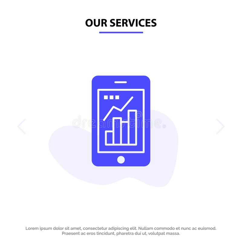 Our Services Graph, Analytics, Info graphic, Mobile, Mobile Graph Solid Glyph Icon Web card Template vector illustration