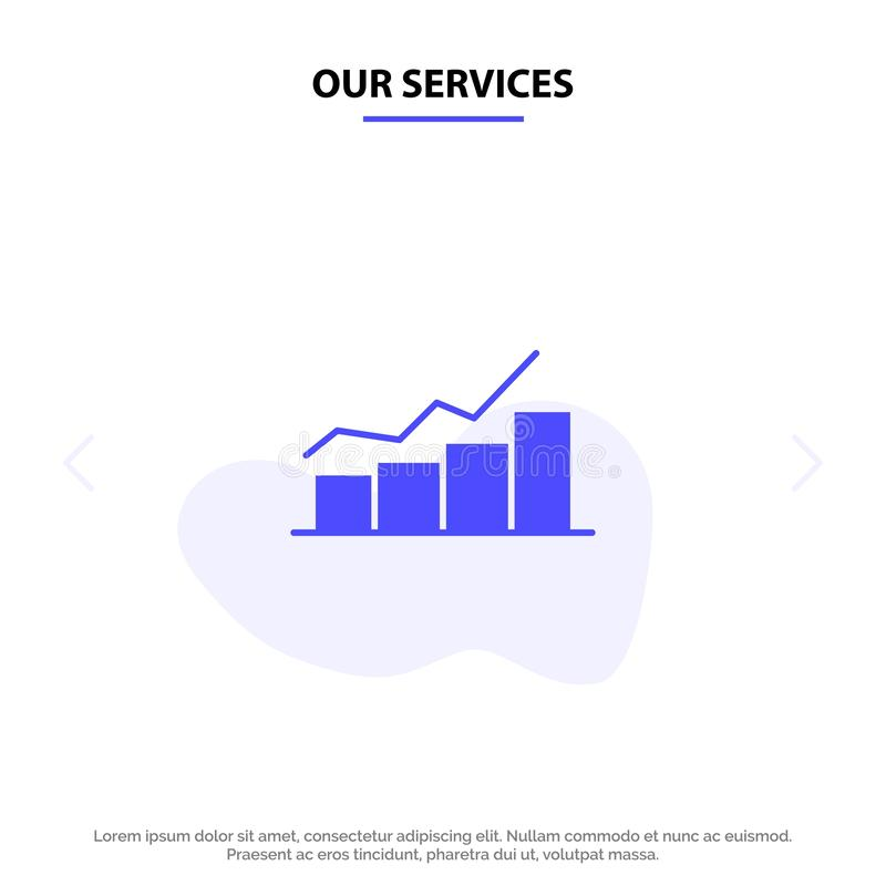 Our Services Growth, Chart, Flowchart, Graph, Increase, Progress Solid Glyph Icon Web card Template royalty free illustration