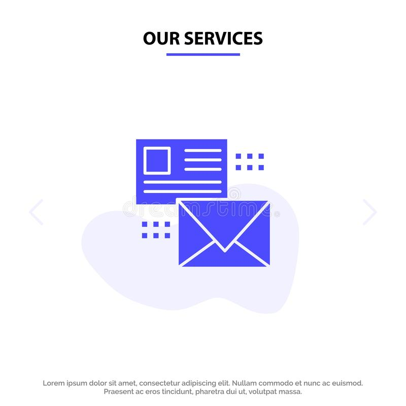 Our Services Mailing, Conversation, Emails, List, Mail Solid Glyph Icon Web card Template stock illustration