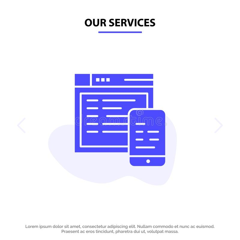Our Services Responsive, Design, Website, Mobile Solid Glyph Icon Web card Template stock illustration