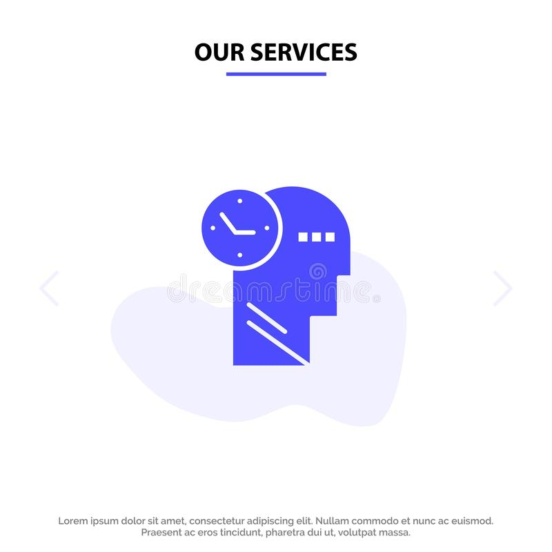 Our Services Time, Mind, Thoughts, Head Solid Glyph Icon Web card Template stock illustration