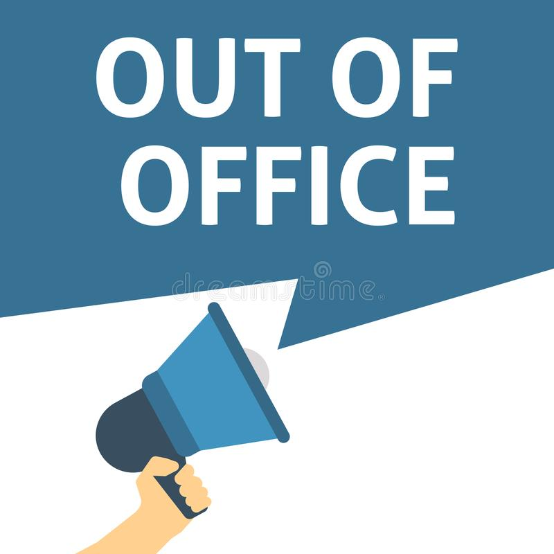 Free OUT OF OFFICE Announcement. Hand Holding Megaphone With Speech Bubble Stock Photo - 124519640