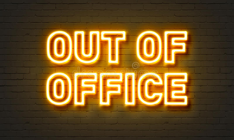 Out of office neon sign on brick wall background. royalty free illustration