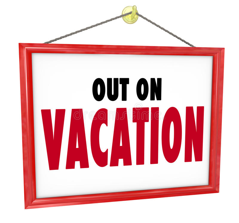 Download Out On Vacation Hanging Sign Store Office Closed Stock Photos - Image: 31478383