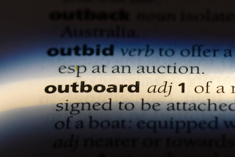 Outboard. Word in a dictionary.  concept stock photo