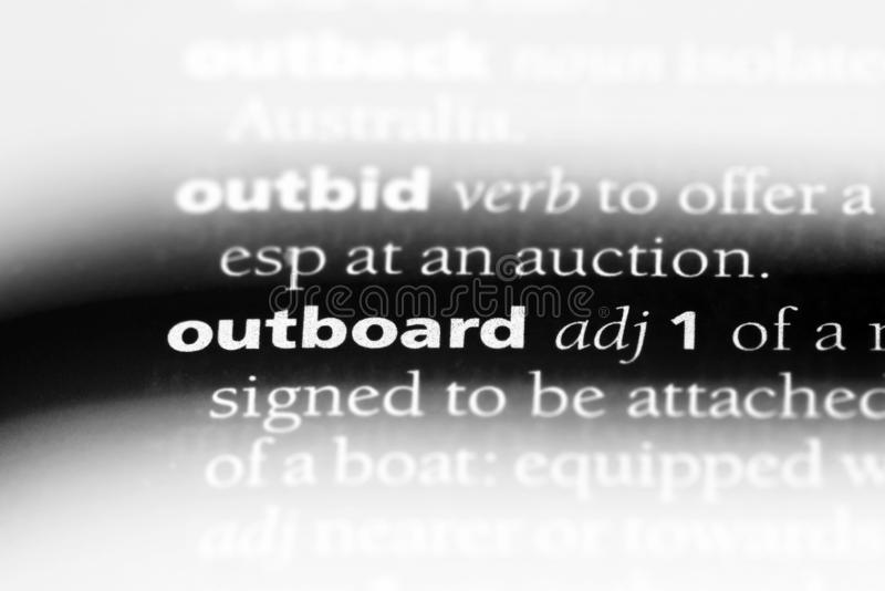 Outboard. Word in a dictionary.  concept stock images