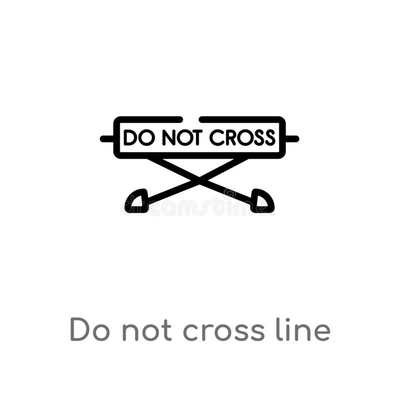 outline do not cross line vector icon. isolated black simple line element illustration from alert concept. editable vector stroke royalty free illustration