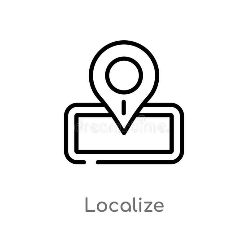 outline localize vector icon. isolated black simple line element illustration from packing and delivery concept. editable vector vector illustration