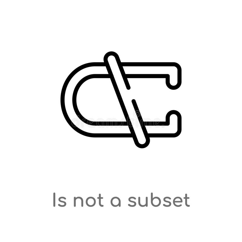 outline is not a subset vector icon. isolated black simple line element illustration from signs concept. editable vector stroke is stock illustration