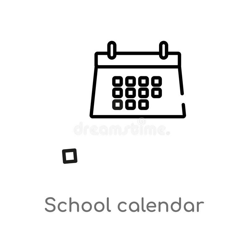Outline school calendar vector icon. isolated black simple line element illustration from education concept. editable vector. Stroke school calendar icon on vector illustration