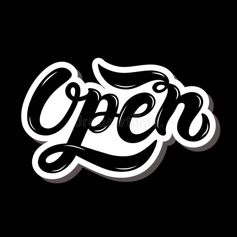 ouvert Nous sommes ouverts Lettrage tir? par la main illustration libre de droits