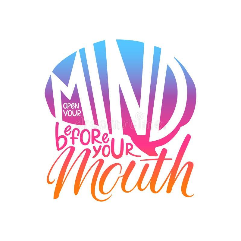 Ouvrez votre esprit avant votre bouche illustration stock
