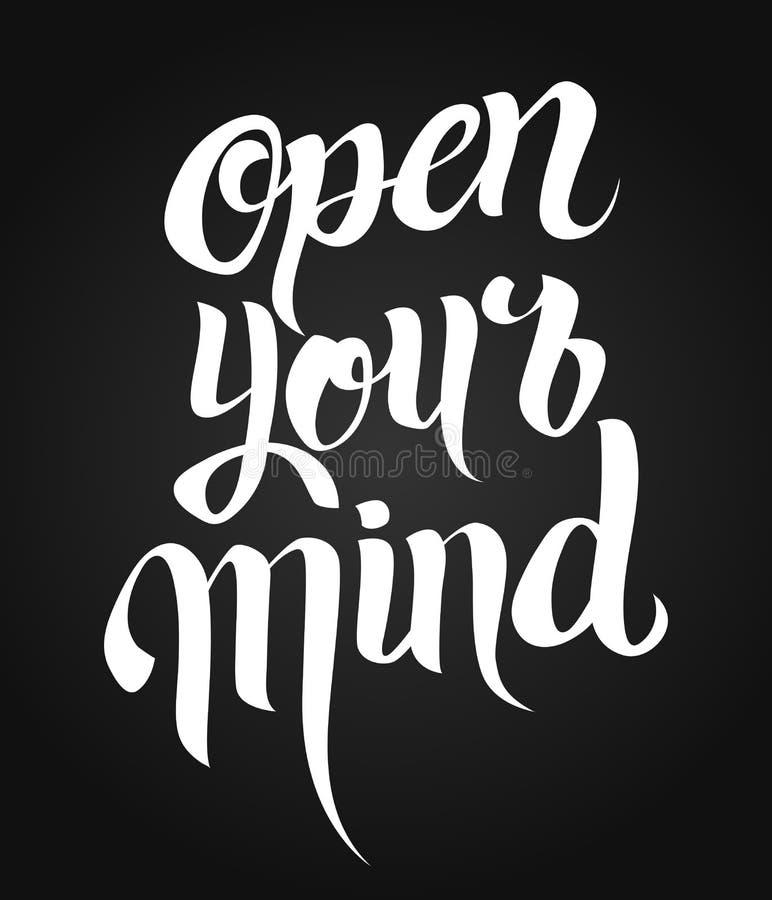Ouvrez votre lettrage d'esprit Main écrite illustration libre de droits