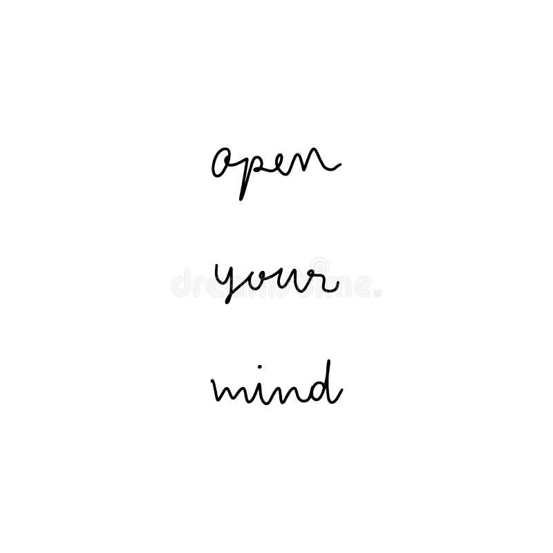 Ouvrez votre lettrage tiré par la main d'esprit illustration de vecteur