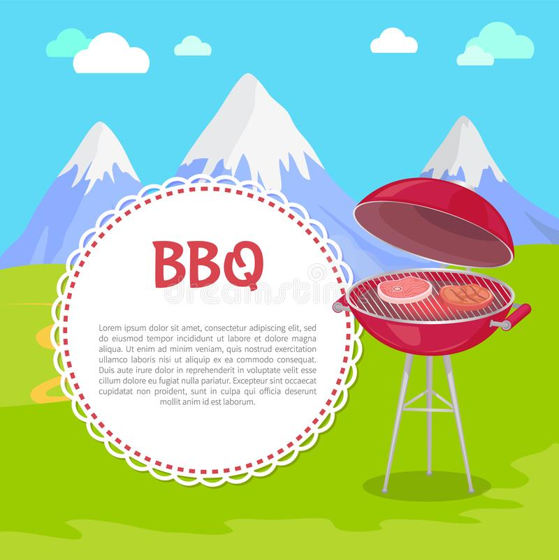 Oven with Meat Steaks on Fresh Air, Mountains. Oven with steaks on fresh air, mountains on background and text sample in round frame. Vector grilling machine vector illustration