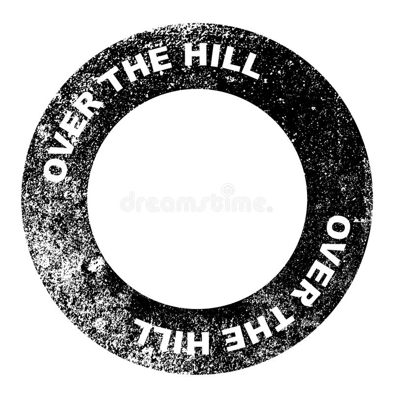 Over the Hill. A over the hill blank rubber stamp over a white background royalty free illustration