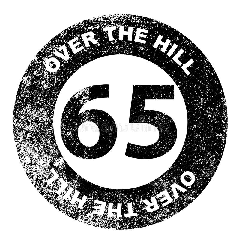 Over the Hill 65 Stamp. A over the hill at 65 rubber stamp over a white background royalty free illustration