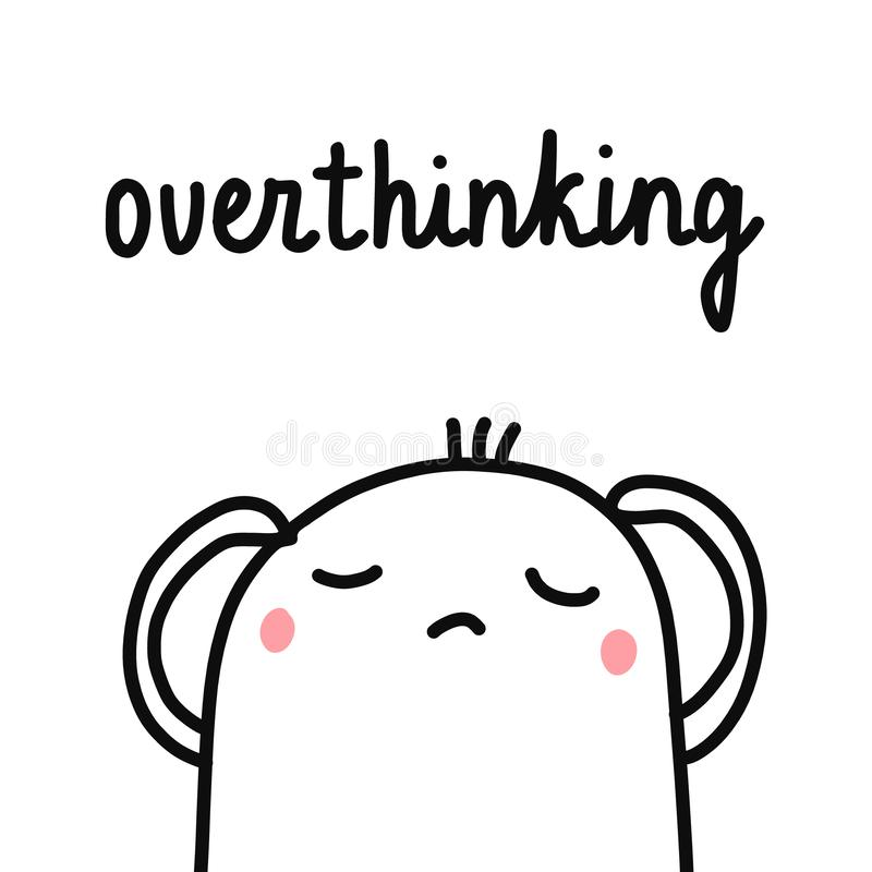 Overthinking hand drawn illustration with cute marshmallow for psychology psychotherapy help support session prints vector illustration