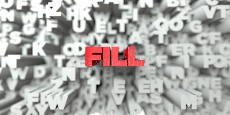 PÅFYLLNING - Röd text på typografibakgrund - 3D framförde fri materielbild för royalty vektor illustrationer