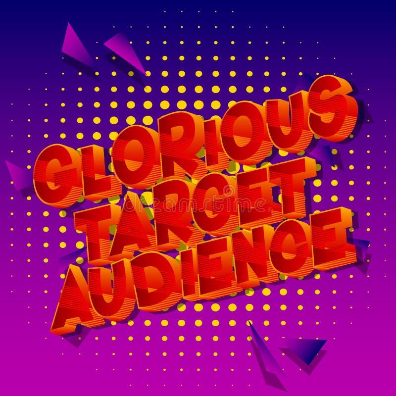 Público objetivo glorioso - palabra del estilo del cómic ilustración del vector