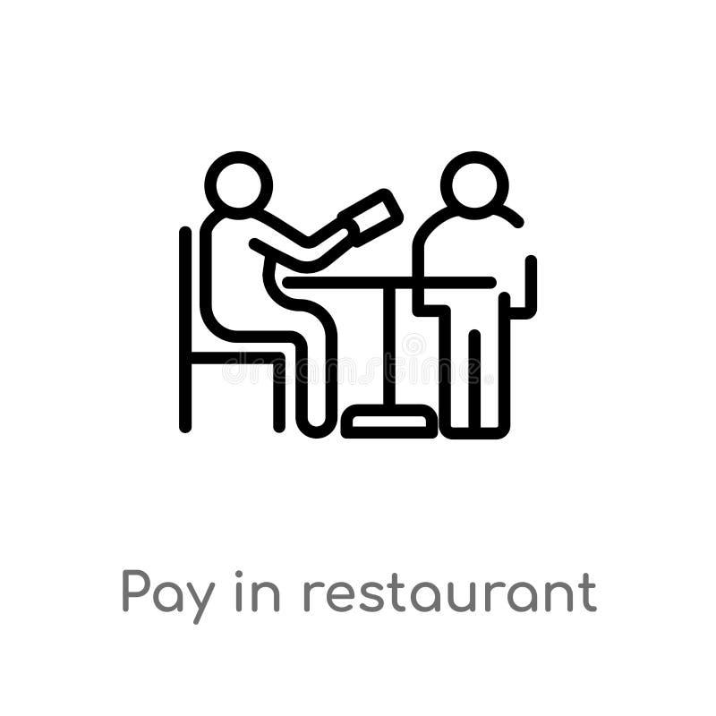 paga del esquema en icono del vector del restaurante línea simple negra aislada ejemplo del elemento del concepto de los seres hu ilustración del vector