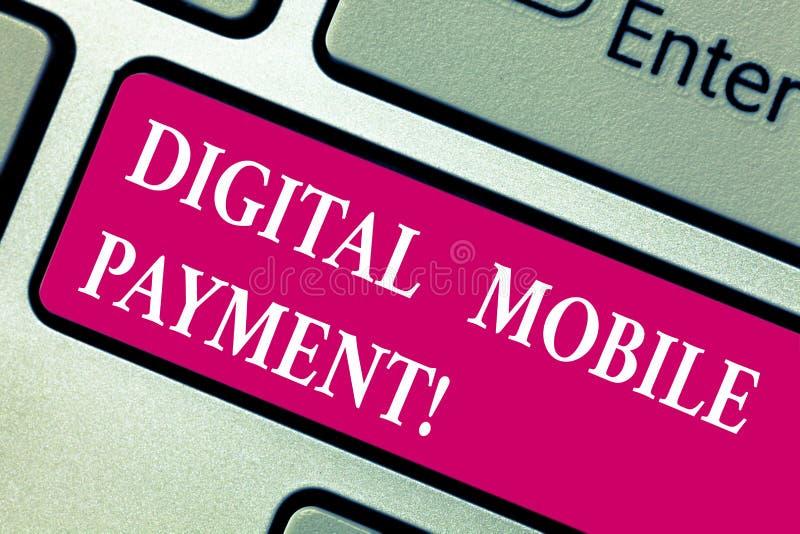 Pagamento mobile di Digital del testo di scrittura di parola Concetto di affari per il modo del pagamento che ha fatto tramite la immagine stock libera da diritti