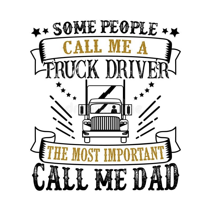 Pai Day Quote do camionista e provérbio bom para o projeto do t-shirt imagens de stock royalty free