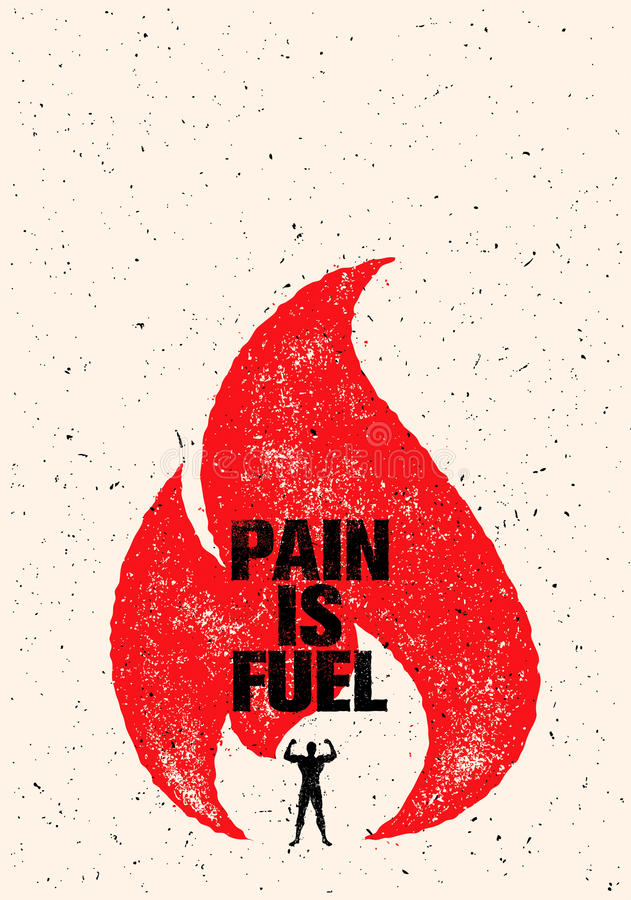 Pain Is Fuel Sport And Fitness Motivation Quote. Creative Vector Typography Grunge Poster Concept With Flame stock illustration