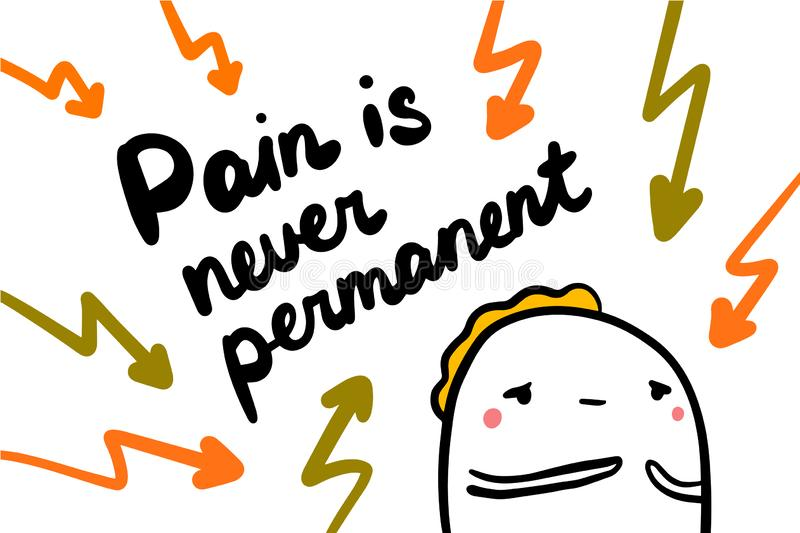 Pain is never permanent hand drawn vector illustration with sad man and current discharge lightning. Hot royalty free illustration