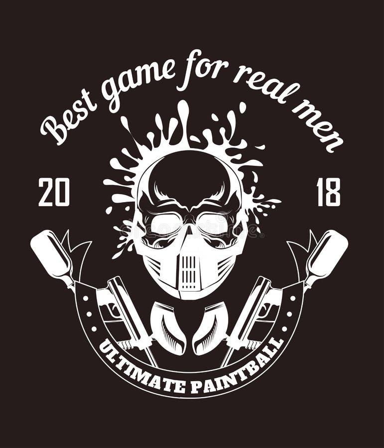 Paintball sporta klub z najlepszy grze dla istnego mężczyzna sloganu monochromu logotypu ilustracja wektor