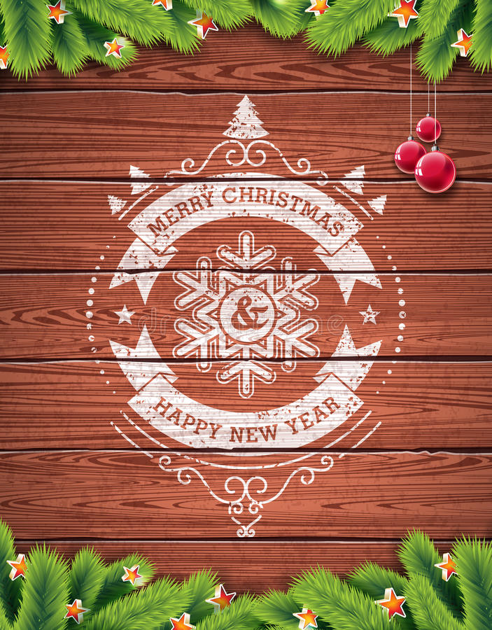 Painted vintage Merry Christmas and Happy New Year typographic design with redglass ball on wood texture background. royalty free illustration