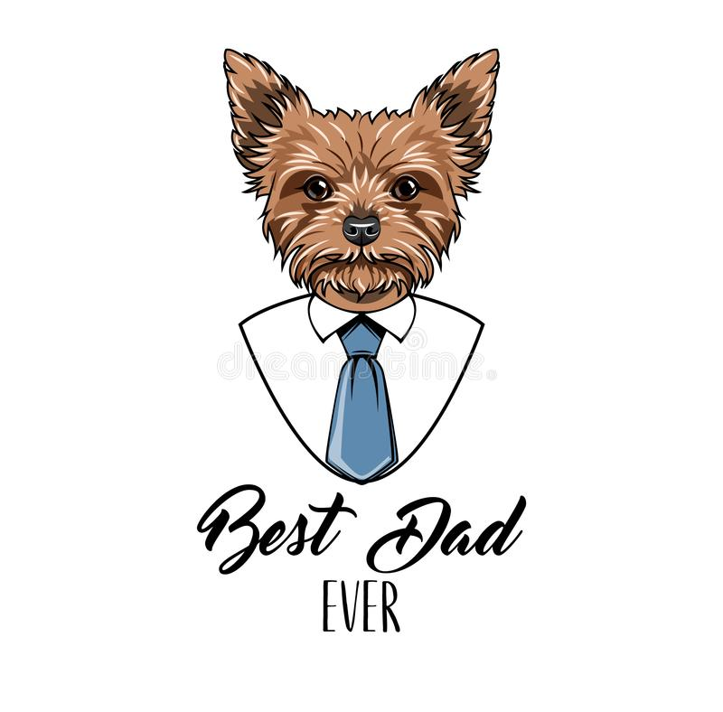 Paizinho do yorkshire terrier Cartão do dia de pais Camisa dos homens agulhas O melhor paizinho que rotula nunca Vetor ilustração royalty free