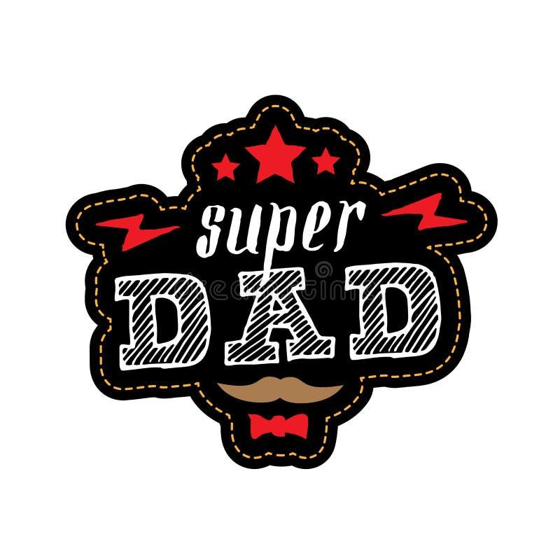 Paizinho super - cópia do t-shirt Dia feliz do ` s do pai Illustrati do vetor ilustração do vetor