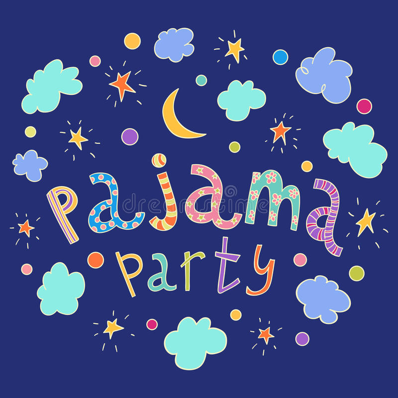 Pajama party. Hand drawn lettering with stars, crescent and clouds. stock illustration