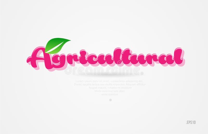 palabra agrícola 3d con una hoja verde y un logotipo rosado del color ilustración del vector