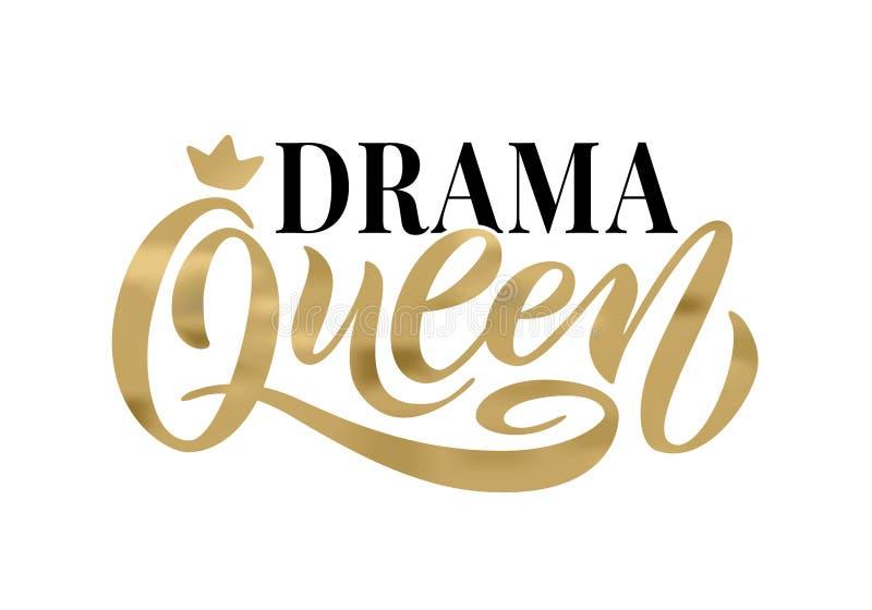 Palabra de la reina del drama con la corona Ejemplo del vector del texto de las letras de la mano libre illustration