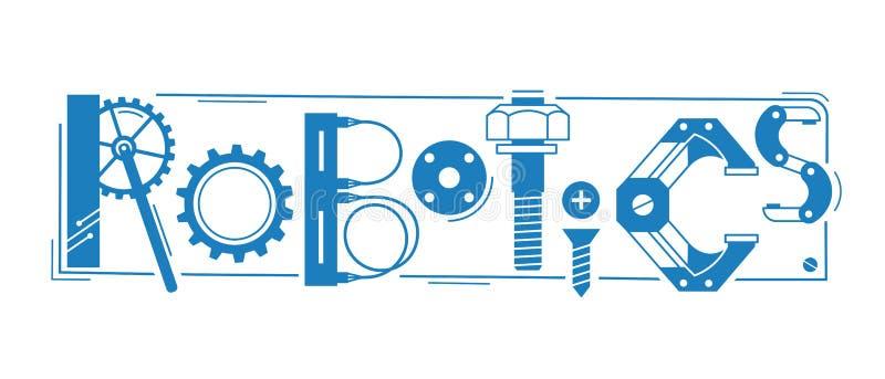 Palabra de la robótica La inscripción y las letras se estilizan bajo la forma de detalles de robots y de mecanismos ilustración del vector