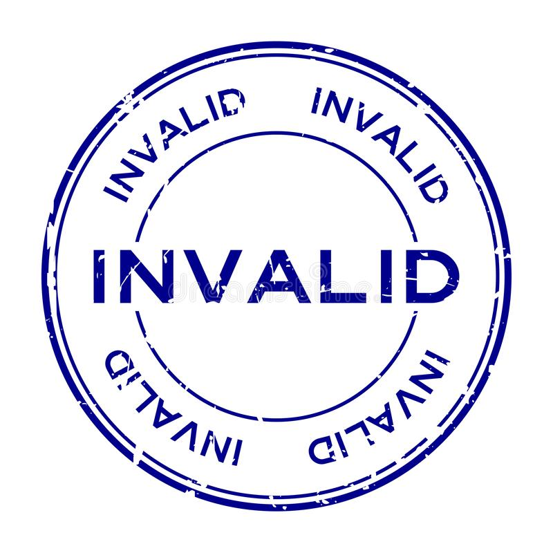 Palabra inválida azul del Grunge alrededor del sello de goma del sello en el fondo blanco libre illustration