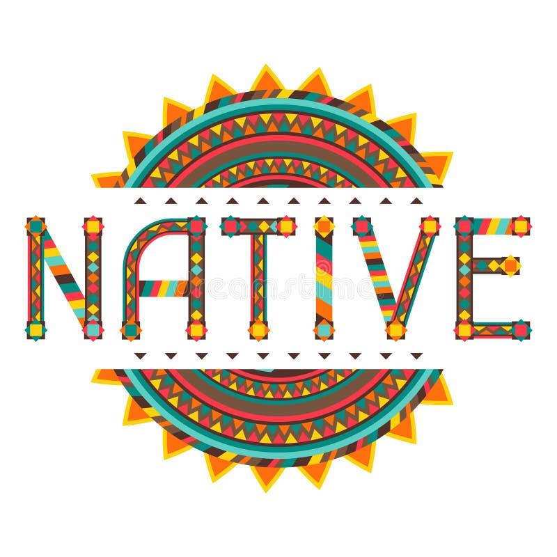 Palabra nativa del diseño con el ornamento libre illustration