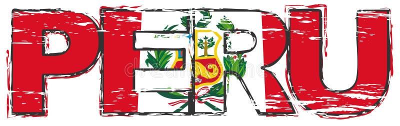 Palabra PERÚ con la bandera nacional peruana debajo de ella, mirada apenada del grunge ilustración del vector