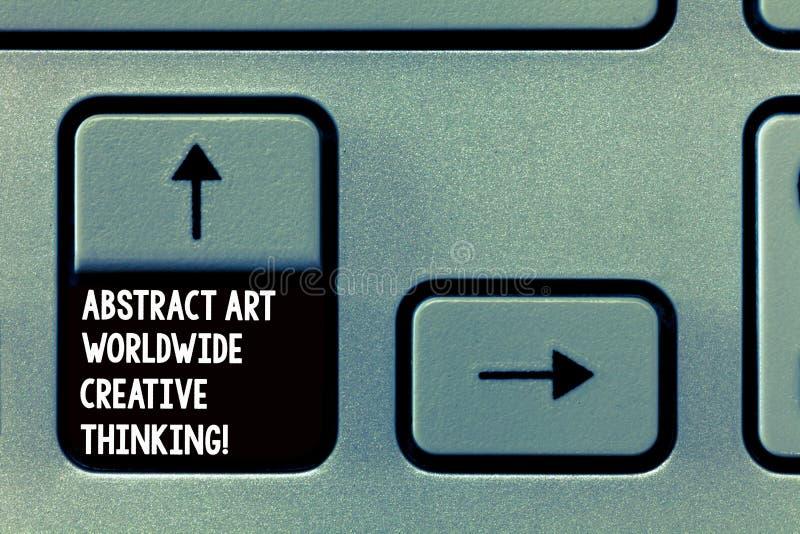 Palabra que escribe el extracto Art Worldwide Creative Thinking del texto Concepto del negocio para la inspiración moderna artíst imagenes de archivo