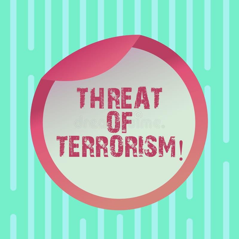 Palabra que escribe la amenaza del texto del terrorismo Concepto del negocio para la violencia ilegal del uso e intimidación cont stock de ilustración