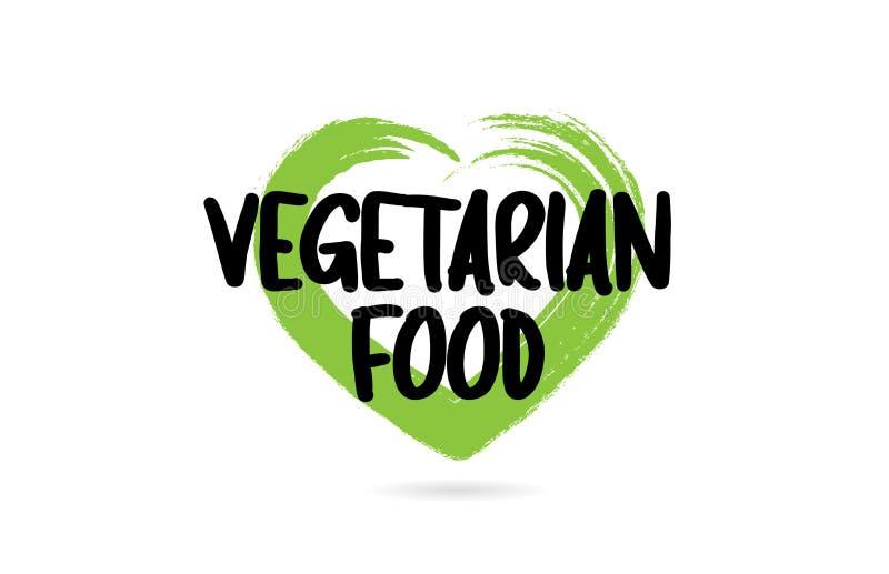 palavra do texto do alimento do vegetariano com ?cone verde da forma do cora??o do amor ilustração royalty free
