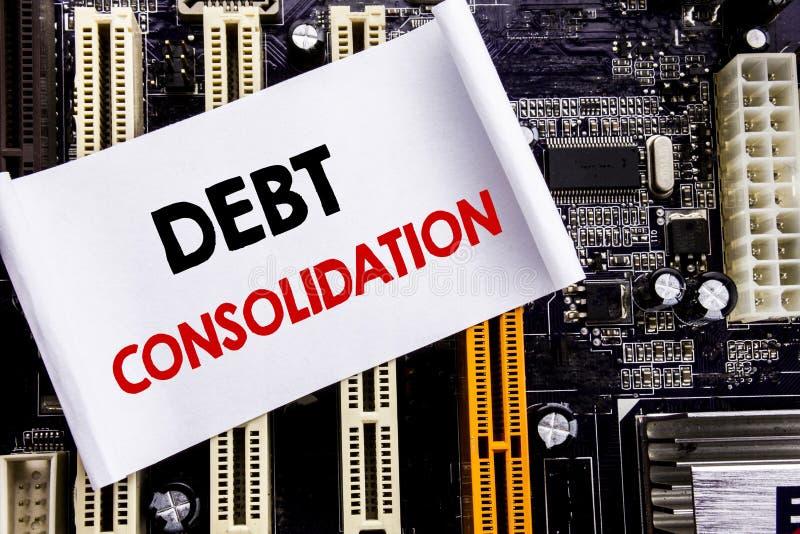 Palavra, escrevendo a consolidação de débito Conceito do negócio para o crédito do empréstimo do dinheiro escrito na nota pegajos imagem de stock