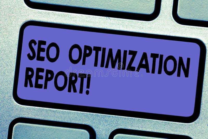 Palavra que escreve o texto Seo Optimization Report Conceito do negócio para a vista geral de um perforanalysisce do Web site no  ilustração stock