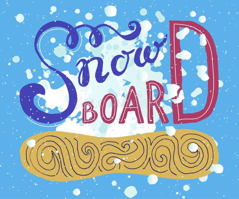 Panneau de neige - affiche tirée par la main de typographie de vecteur de sport illustration de vecteur