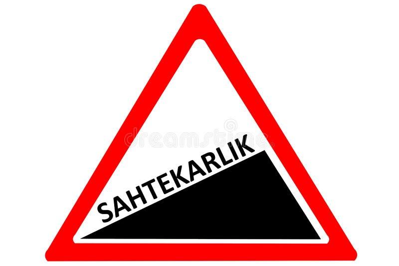 Panneau routier d'avertissement croissant de sahtekarlik turc de malhonnêteté rouge et triangle blanche d'isolement sur un fond b illustration de vecteur